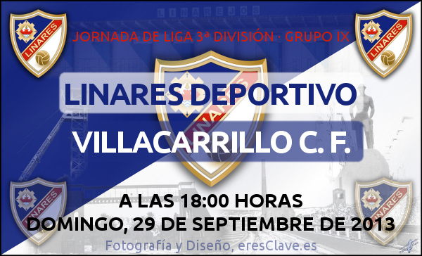 6ª Jornada de Liga · 3ª División Grupo IX · Linares Deportivo - Villacarrillo C. F. -29septiembre2013