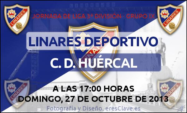 10ª Jornada de Liga · 3ª División Grupo IX · Linares Deportivo - C. D. Huércal - 27 de octubre de 2013