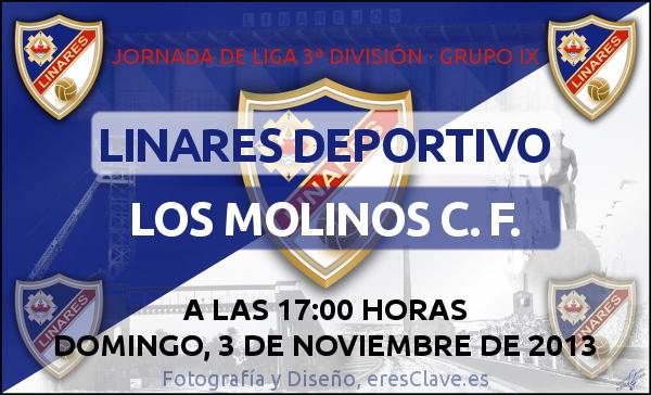 12ª Jornada de Liga · 3ª División Grupo IX · Linares Deportivo - Los Molinos C. F. - 3 de noviembre de 2013