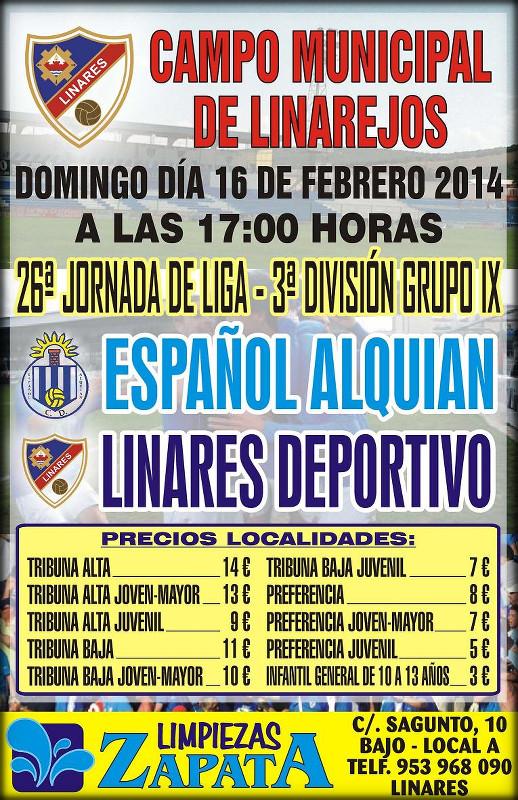 cartel oficial del partido Linares deportivo - Español del Alquián, a celebrar el Domingo 16 de febrero a las 17:00 horas.