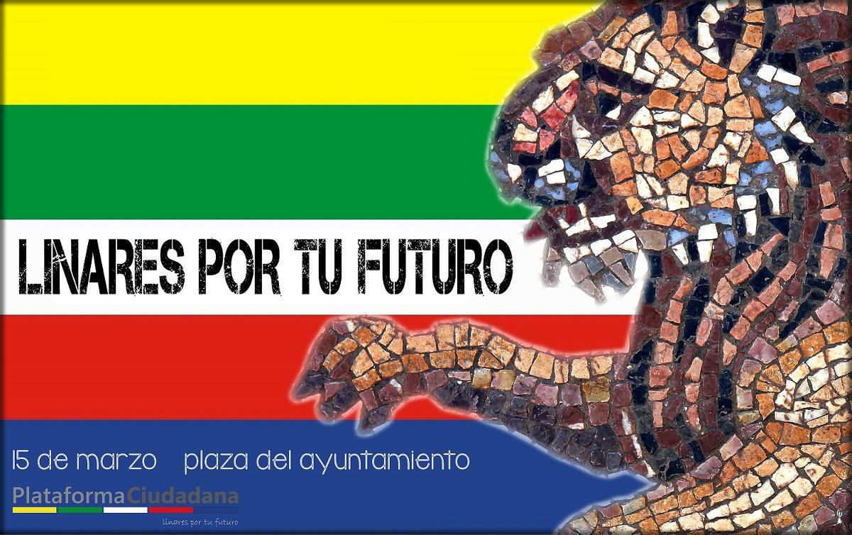 cartel Linares Por Tu Futuro, 15 de marzo de2014