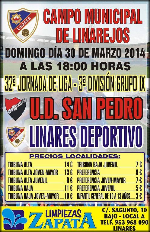 cartel oficial del partido - Linares Deportivo - UD. San Pedro el 30 de marzo de 2014
