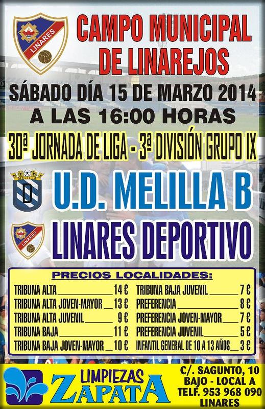 cartel del partido Linares Deportivo - UD Melilla B del 15-03-2014 a las 16 horas.