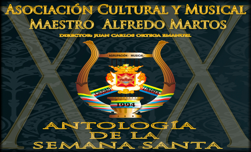 Concierto Antología de la Semana Santa a cargo de la Asociación Cultural y Musical Maestro Alfredo Martos, el 5 de abril de 2014