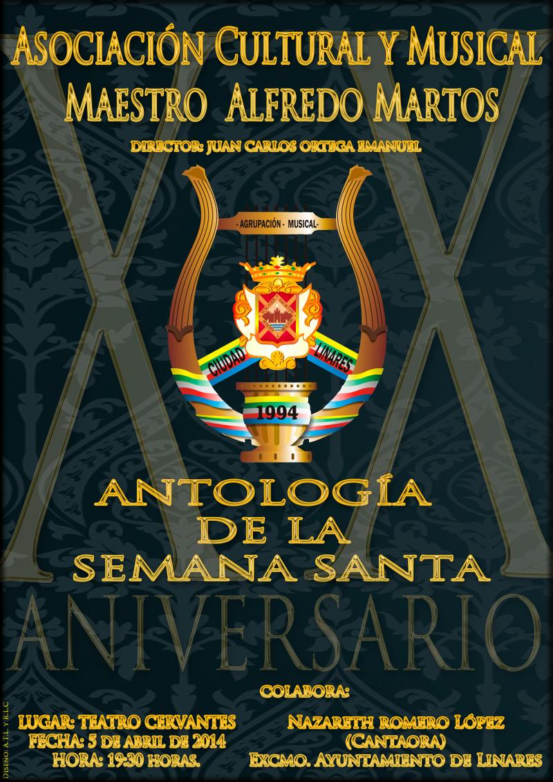 Cartel del Concierto Antología de la Semana Santa a cargo de la Asociación Cultural y Musical Maestro Alfredo Martos, el 5 de abril de 2014