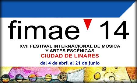 Fimae'14 - XVII Festival Internacional de Música y Artes Escénicas Ciudad de Linares.