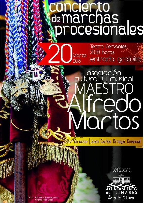 Cartel Concierto de Marchas Procesionales, 20 de marzo de 2015. Agrupación Cultural y Musical Maestro Alfredo Martos