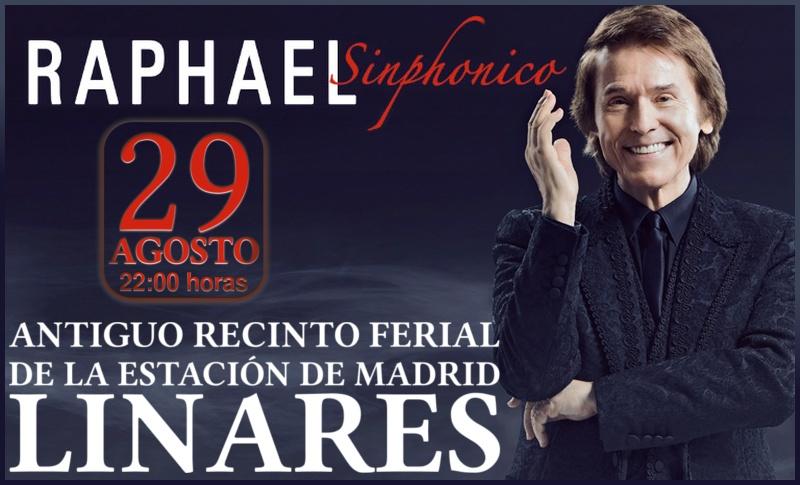 Concierto Sinphonico de Raphael en Linares, el 29 de agosto de 2015