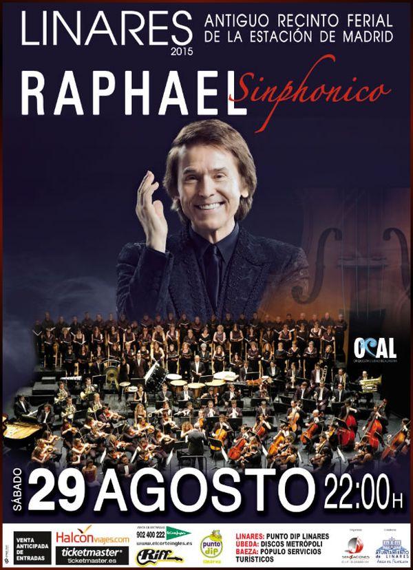 cartel del concierto de Raphael - sinphonico en la feria de Linares 2015