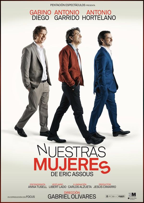cartel de la obra de teatro Nuestras Mujeres, con Gabino Diego, Antonio Garrido y Antonio Hortelano, en la feria de Linares 2015