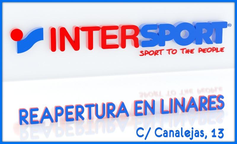 intersport Reapertura de Vuelta al Cole en Linares. Calle Canalejas, 13