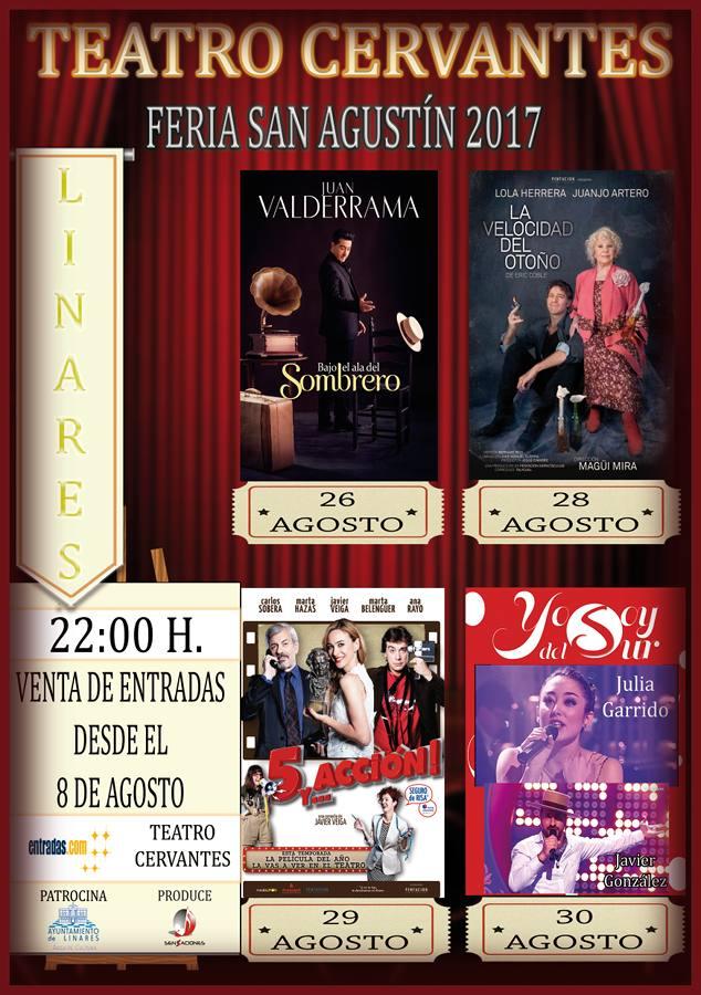 cartel actuaciones Feria de San Agustín 2017 - Teatro Cervantes de Linares