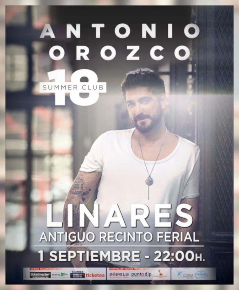 cartel del concierto de Antonio Orozco en la Feria de Linares 2018