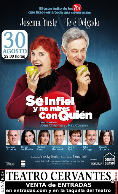 """cartel de la obra """"Se Infiel y No Mires Con Quién"""" - 30 de agosto - Teatro Cervantes de Linares"""