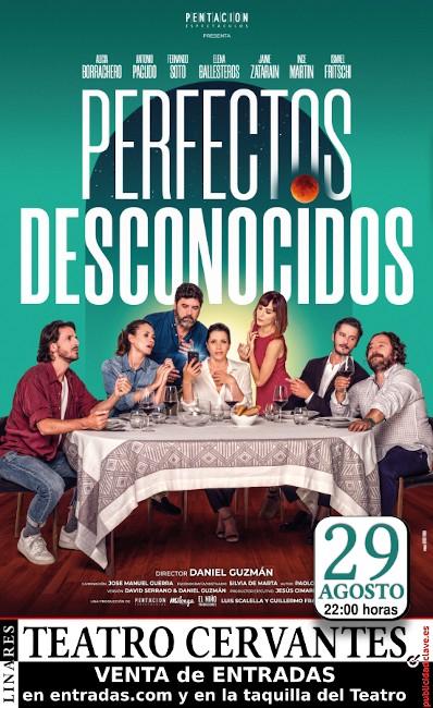 """cartel de la obra """"Perfectos Desconocidos"""" para el 29 de agosto de 2019 en Teatro Cervantes de Linares"""