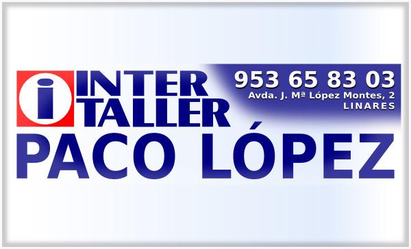 Inter Taller Paco López - 953 65 83 03 - Linares