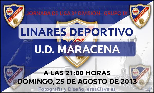 1ª Jornada de Liga · 3ª División Grupo IX · Linares Deportivo - U.D. Maracena-25agosto2013