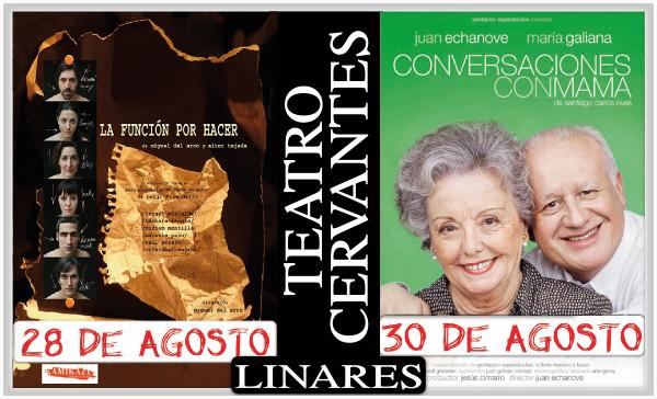 Cartelera del Teatro Cervantes de Linares para el 28 y 30 de agosto de 2013