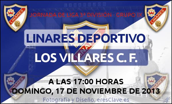14ª Jornada de Liga · 3ª División Grupo IX · Linares Deportivo - Los Villares C. F. - 17 de noviembre de 2013