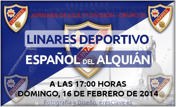 partido del Linares deportivo contra el Español del Alquián el Domingo 16 de febrero a las 17:00 horas.