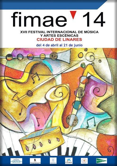 XVII Festival Internacional de Música y Artes Escénicas Ciudad de Linares. Del 4 de abril al 21 de junio de 2014.