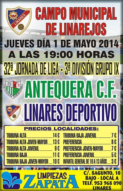 cartel oficial del partido Linares Deportivo – Antequera C. F. - 36ª Jornada de Liga · 3ª División · Grupo IX