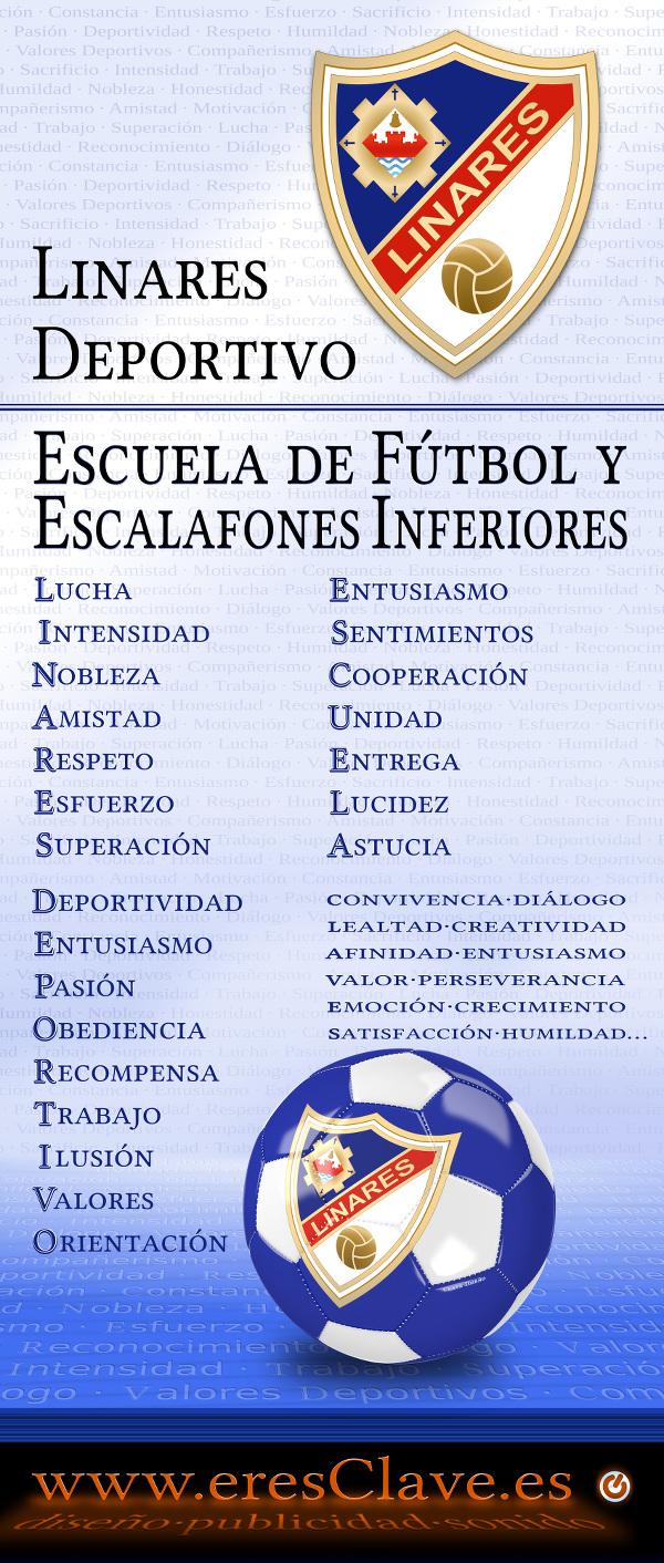 Cartel de presentación de la Escuela de Fútbol y Escalafones Inferiores del Linares Deportivo - Diseño eresClave.es