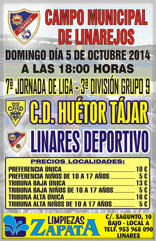 cartel del partido Linares Deportivo - CD. Huétor Tájar en el Linarejos.