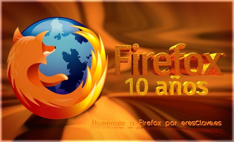 Homenaje a Firefox en su Décimo Aniversario por eresClave diseño