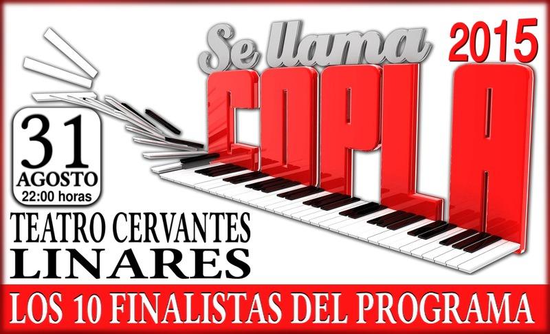 Concierto de los 10 finalistas de Se llama copla 2015 en la feria de Linares